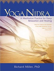Yoga Nidra: A Meditative Practice