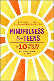 Mindfulness for Teens in 10 Minutes