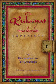The Rubaiyat of Omar Khayyam, Explained - Paperback