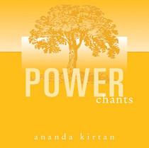 Power Chants - Ananda Kirtan CD
