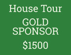 HOUSE TOUR GOLD SPONSORSHIP