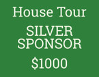 HOUSE TOUR SILVER SPONSORSHIP