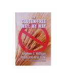 The Gluten Free Way: My Way