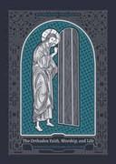 The Orthodox Faith, Worship and Life