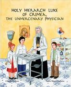 Holy Hierarch Luke of Crimea, The Unmercenary Physician