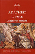 Akathist to Jesus, Conqueror of Death