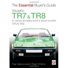 Triumph TR7 & TR8: The Essential Buyer's Guide
