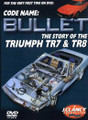 CODE NAME: Bullet - The Story of the Triumph TR7 & TR8 - Front Cover