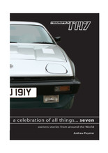 A celebration of all things.....SEVEN. Triumph TR7 & TR8 book.