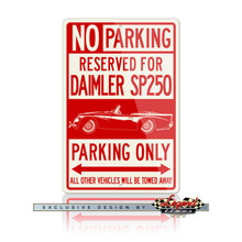 Daimler Dart SP250 Convertible Reserved Parking Only Sign