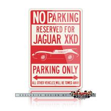 Jaguar XKD Reserved Parking Only Sign