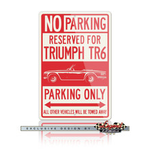Triumph TR6 Convertible Reserved Parking Only Sign