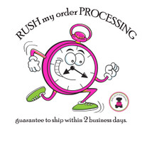 RUSH the PROCESSING OF MY ORDER!