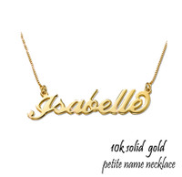 10k Solid Gold Petite Name Necklace - FREE SHIP