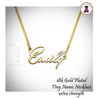 18k Gold Plated Tiny Name Necklace - Extra Strength - FREE SHIP