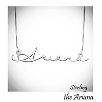 ARIANA - Sterling Signature  Name Necklace  - FREE SHIP