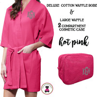 Monogrammed Ladies' Waffle Weave Robe & Deluxe Waffle Cosmetic Case - Hot Pink - FREE SHIP