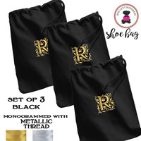 METALLIC THREAD Monogrammed Set of 3 Shoe Bags for Travel  - Black - FREE SHIP  /Bridesmaid Gift/Travel Gift/Grad Gift/Gift for Her/Bridesmaid Proposal Gift/Bride Gift