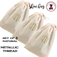 METALLIC THREAD Monogrammed Set of 3 Shoe Bags for Travel  - Natural - FREE SHIP /Bridesmaid Gift/Travel Gift/Grad Gift/Gift for Her/Bridesmaid Proposal Gift/Bride Gift