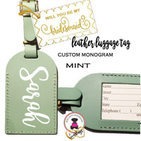 BRIDESMAID PROPOSAL GIFT-GROUP DISCOUNT-Custom Personalized Leather Luggage Tag -MINT-Group Pricing-FREE SHIP /Bride Gift/Bridesmaid Proposal  Gift/Gift for Her/Team Group Gift