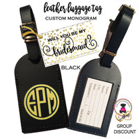 BRIDESMAID PROPOSAL GIFT-GROUP DISCOUNT-Custom Personalized Leather Luggage Tag - BLACK - Group Pricing- FREE SHIP /Bride Gift/Bridesmaid Proposal Gift/Gift for Her /Team Group Gift