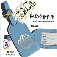 BRIDESMAID PROPOSAL GIFT-GROUPDISCOUNT-Custom Personalized Leather Luggage Tag - BLUE -Group Pricing- FREE SHIP/Bride Gift/Bridesmaid Gift/Gift for Her/Team Group Gift