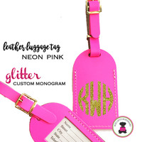 Custom GLITTER Personalized Leather Luggage Tag - NEON PINK -FREE SHIP/Travel Gift /Bride Gift/Bridesmaid Gift/Gift for Her/Gift for Him
