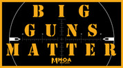 Big Guns Matter - MOA Rifles Sticker