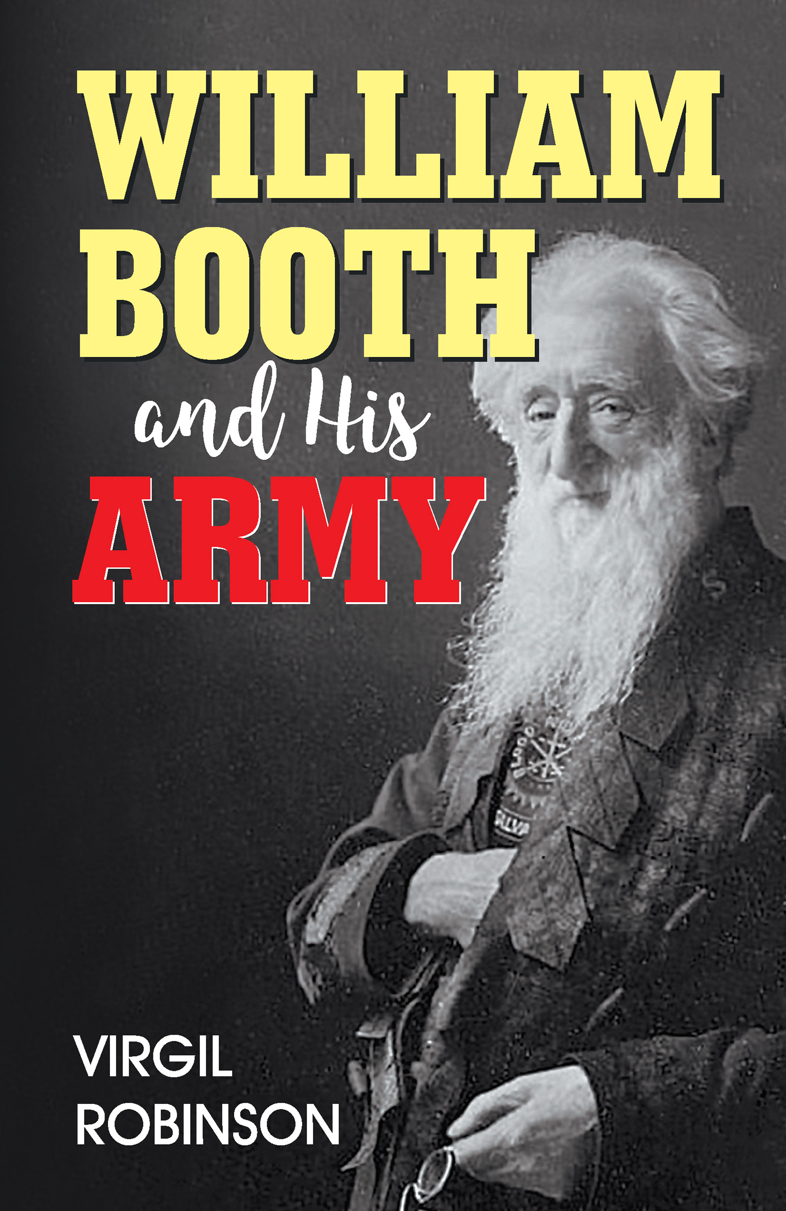 William Booth and His Army