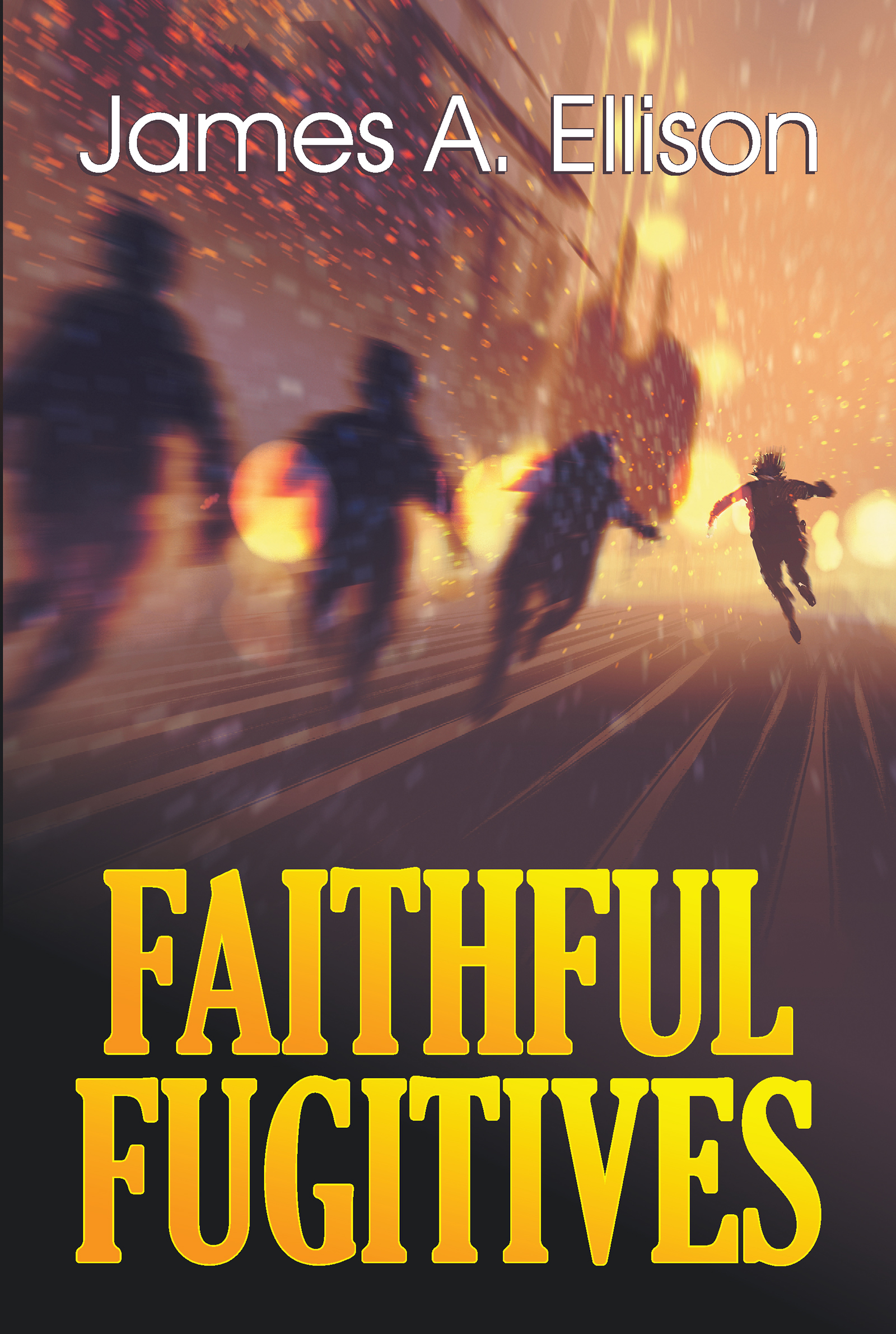 Faithful Fugitives