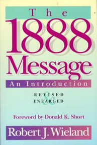 1888 Message--An Introduction, The / Wieland, Robert J
