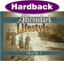 Adirondack Lifestyles Vol. 1 / Collection / Hardback