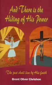 And There is the Hiding of His Power / Chrishon, Brent Oliver / Paperback