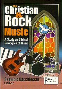 Christian and Rock Music, The #15 / Bacchiocchi, Samuele