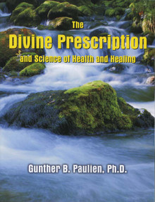 Divine Prescription & Science of Health (3rd Edition) / Paulien, Gunther B / Paperback