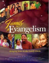 Family Evangelism / Flowers, Karen & Ron