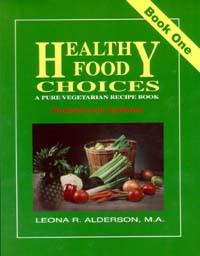 Healthy Food Choices #1 / Alderson, Leona R / Lay-Flat