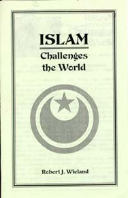 Islam Challenges the World / Wieland, Robert J