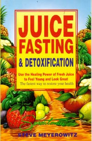 Juice Fasting & Detoxification / Meyerowitz, Steve