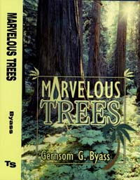 Marvelous Trees / Byass, Gershom / Hardback
