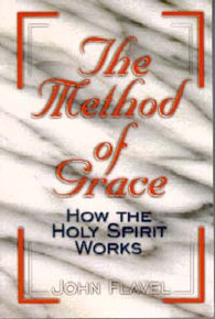 Method of Grace, The / Flavel, John