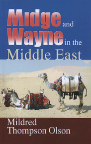 Midge and Wayne in the Middle East / Olson, Mildred Thompson