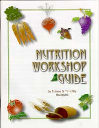 Nutrition Workshop Guide / Hullquist, Eriann & Timothy / Saddle Stitch
