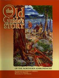 Old Guide's Story / Merrill, Charles E. / Hardback