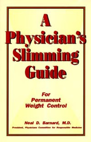 Physician's Slimming Guide, A / Barnard, Neal D, MD