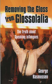 Removing the Gloss from Glossolalia / Rasmussen, George