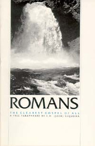 Romans: The Clearest Gospel of All / Sequeira, E H (Jack)