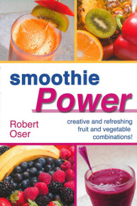 Smoothie Power / Oser, Robert