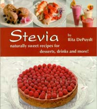 Stevia: Naturally Sweet Recipes for Desserts, Drinks and More / DePuydt, Rita