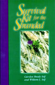Survival Kit for the Stranded / Self, Carolyn & William L